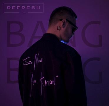 DJ Refresh i Ewa Urban przedstawiają - Bang Bang