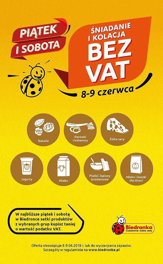 Śniadanie i kolacja bez VAT dzięki Biedronce