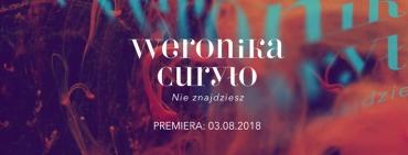 """Weronika CURYŁO obchodzi 18-te urodziny - w prezencie premiera nowego singla """"Nie znajdziesz""""!"""