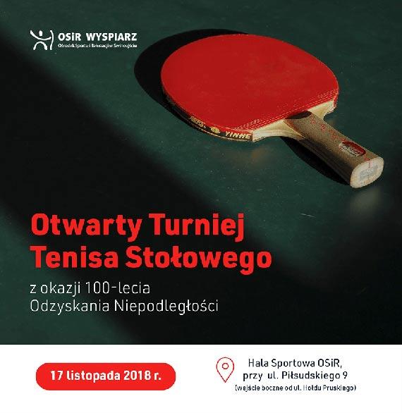 Otwarty Turniej Tenisa Stołowego z okazji 100-lecia Odzyskania Niepodległości