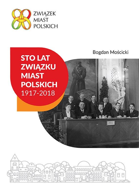 Sto lat Związku Miast Polskich – wspólny obraz pamięci