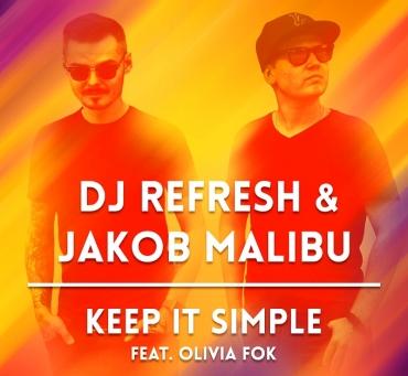 """Dj Refresh powraca! Nowy, taneczny singiel """"Keep It Simple"""""""