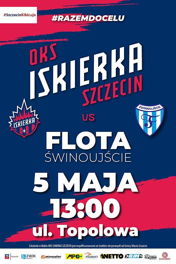 Zaproszenie na mecz Iskierka Szczecin - Flota Świnoujście