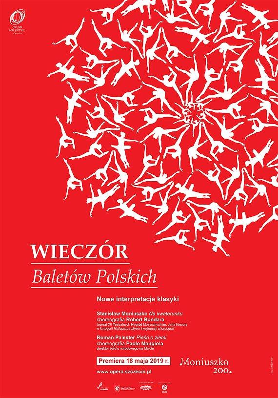 """Bilety za 350 groszy! """"Wieczór baletów polskich"""" w Operze na Zamku 19 maja"""
