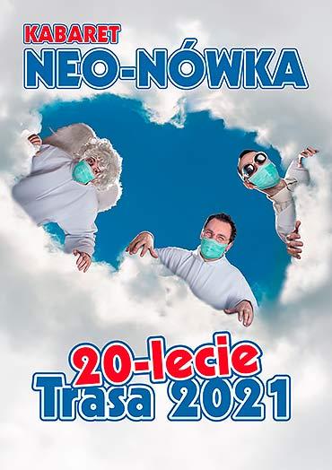 20-lecie Kabaretu Neo-Nówka Amfiteatr w Świnoujściu / 30.07.2021, godz. 20.00