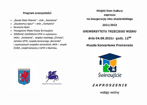 Zaproszenie na inaugurację roku akademickiego UTW - Jesienne Juwenalia UTW - 4 września 2021 godz. 12.00 Muszla Koncertowa Promenada
