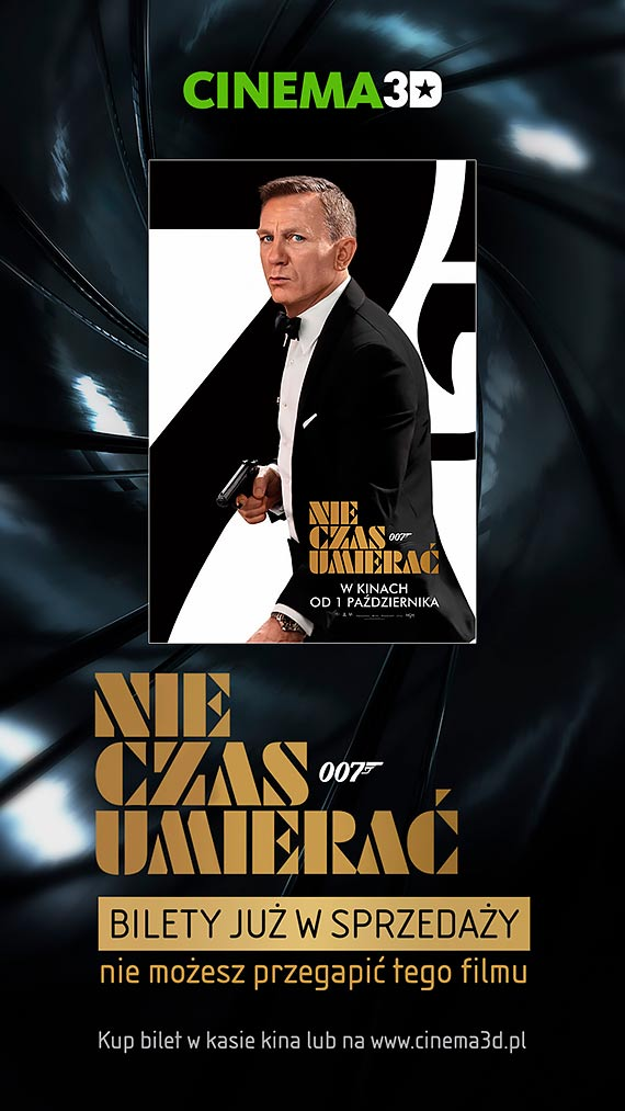 Cinema3D rozpoczęła przedsprzedaż biletów  na najnowszą część przygód agenta 007!